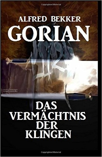 gorian-vermaechtnis-der-klingen