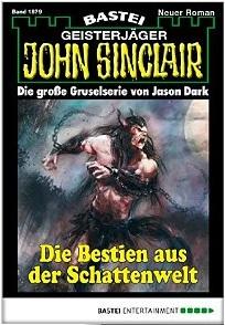 John Sinclair - Folge 1879 Die Bestien aus der Schattenwelt