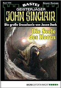 John Sinclair - Folge 1915 Die Seele des Horus